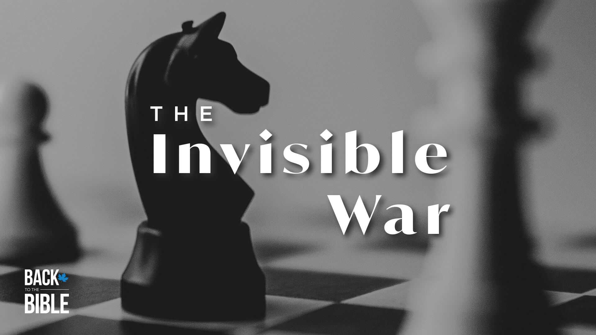 The Invisible War by Dr. John Neufeld | Back to the Bible Canada