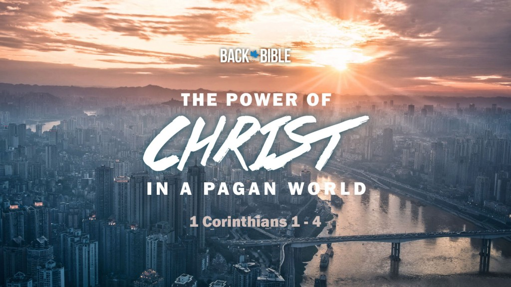 The Power of Christ in a Pagan World by Dr. John Neufeld - Back to the Bible Canada