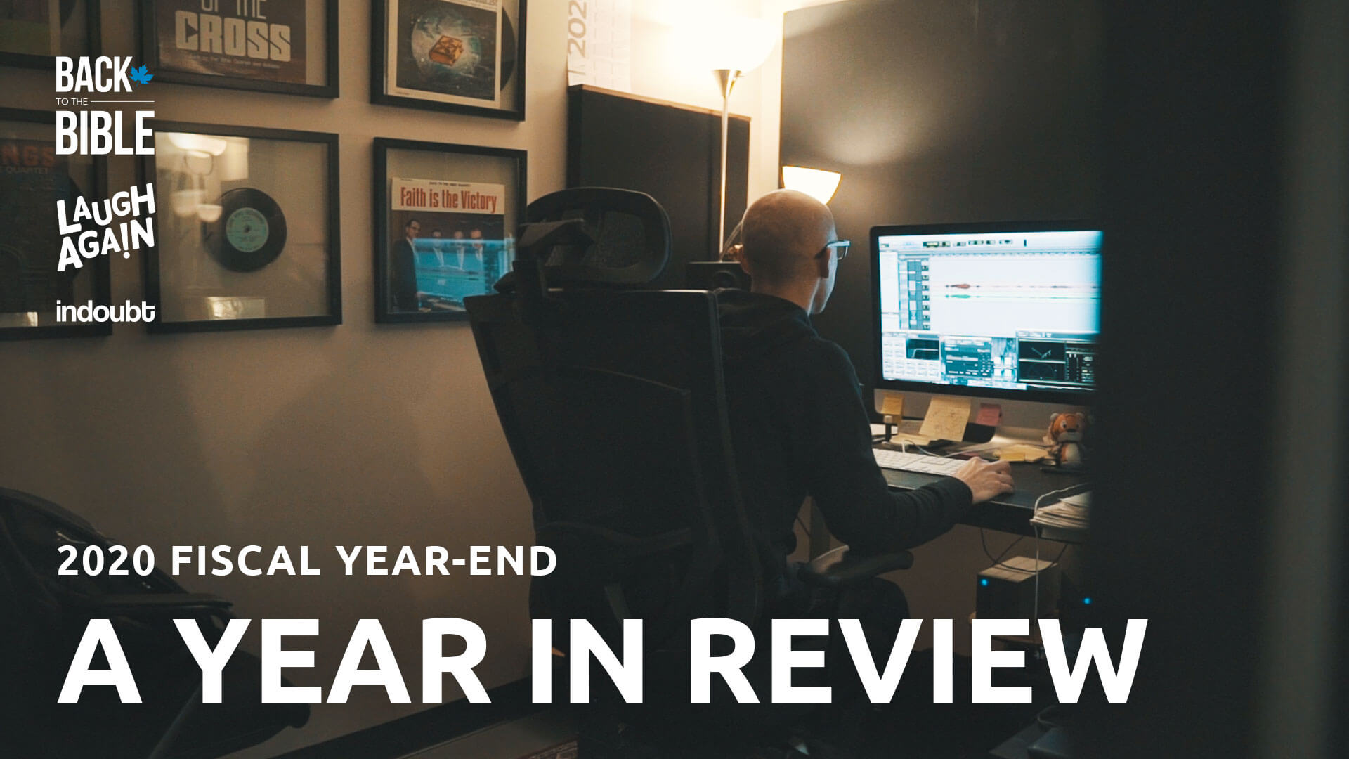 A Year in Review - Fiscal Year-End 2020 | Back to the Bible Canada