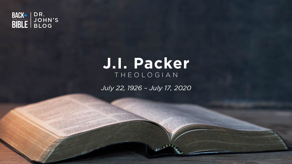 J.I. Packer is With Our Lord by Dr. John Neufeld | Back to the Bible Canada