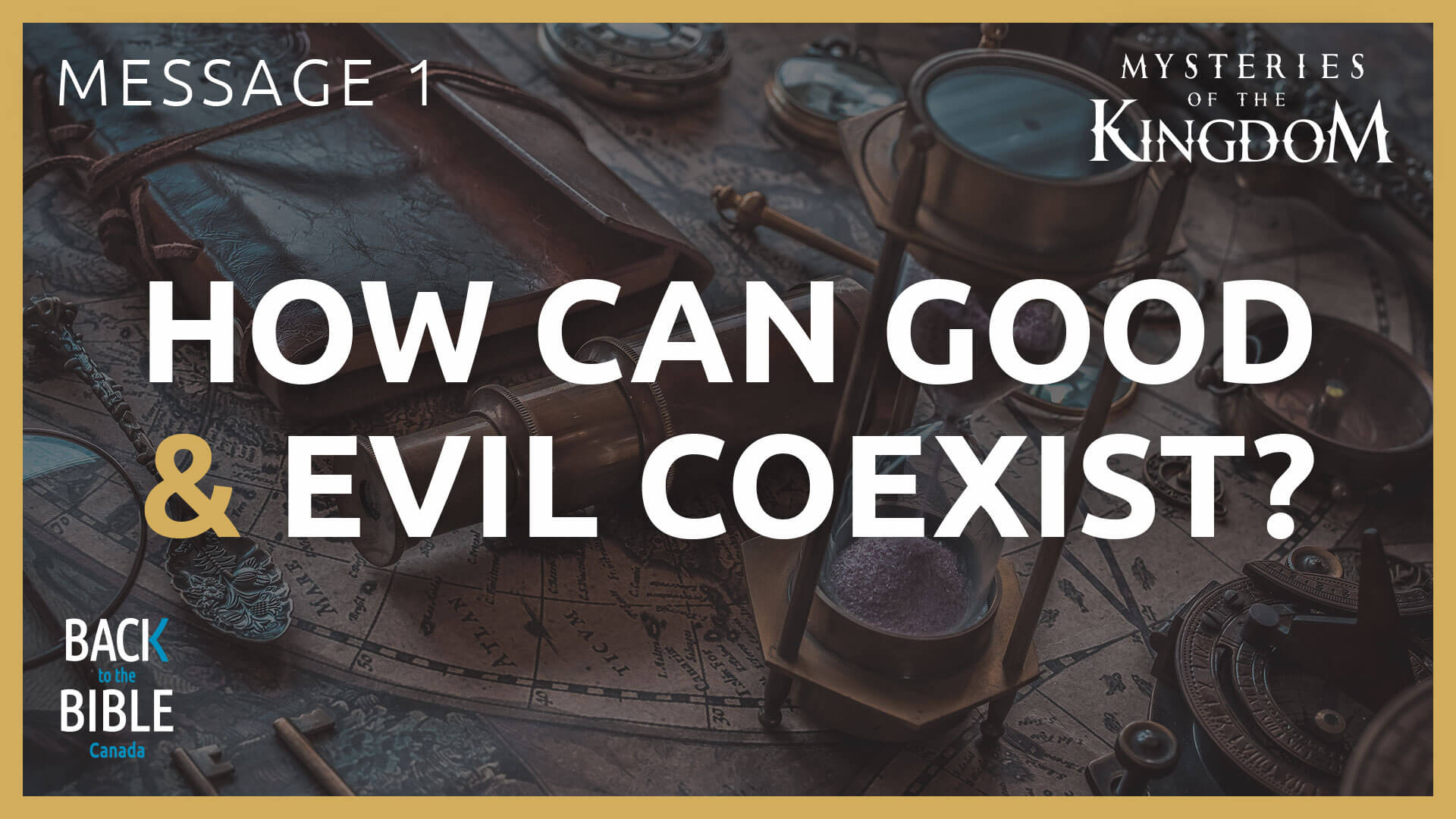 How Can Good and Evil Coexist? | Back to the Bible Canada with Dr. John Neufeld