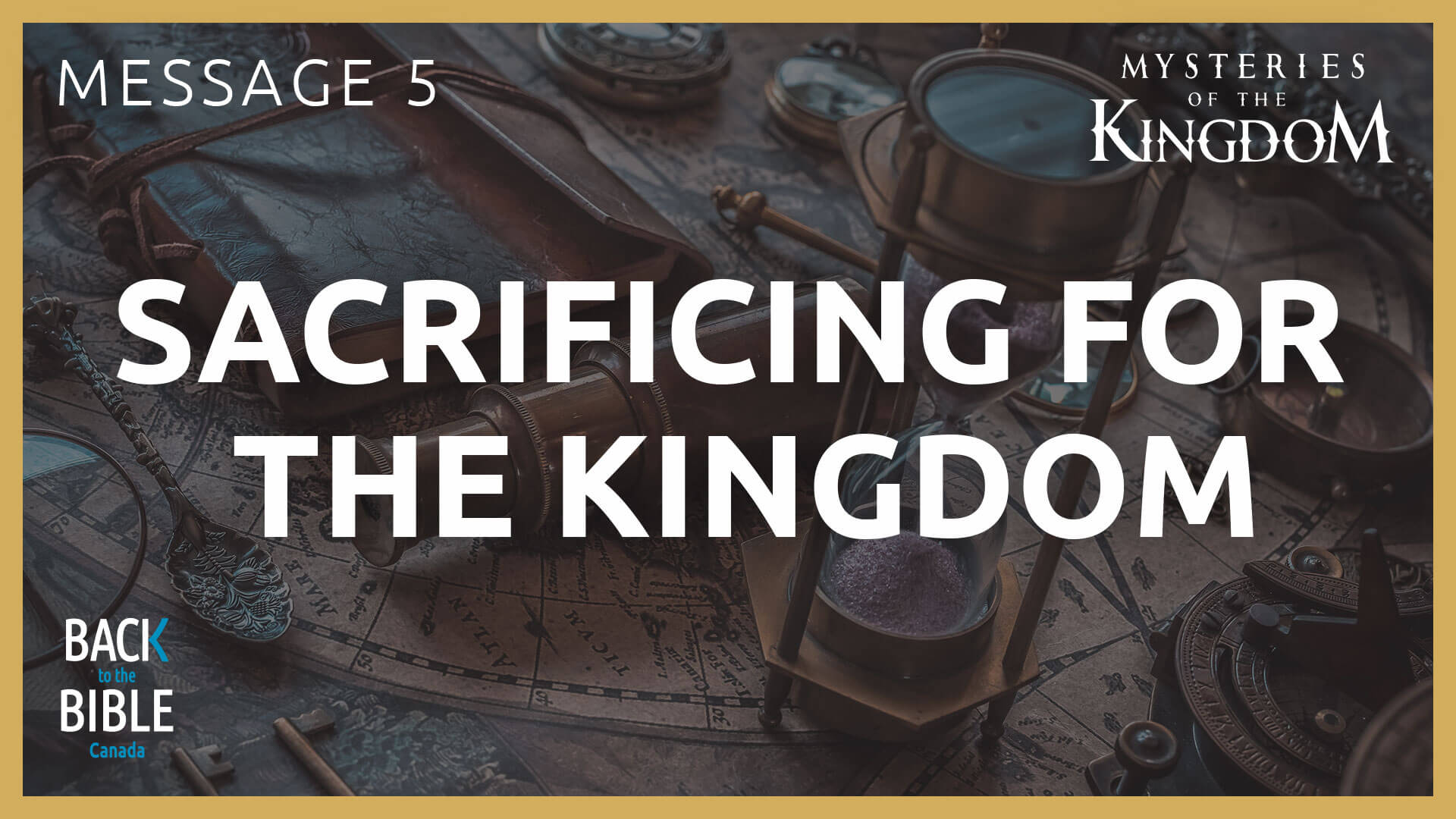 Sacrificing for the Kingdom | Back to the Bible Canada with Dr. John Neufeld