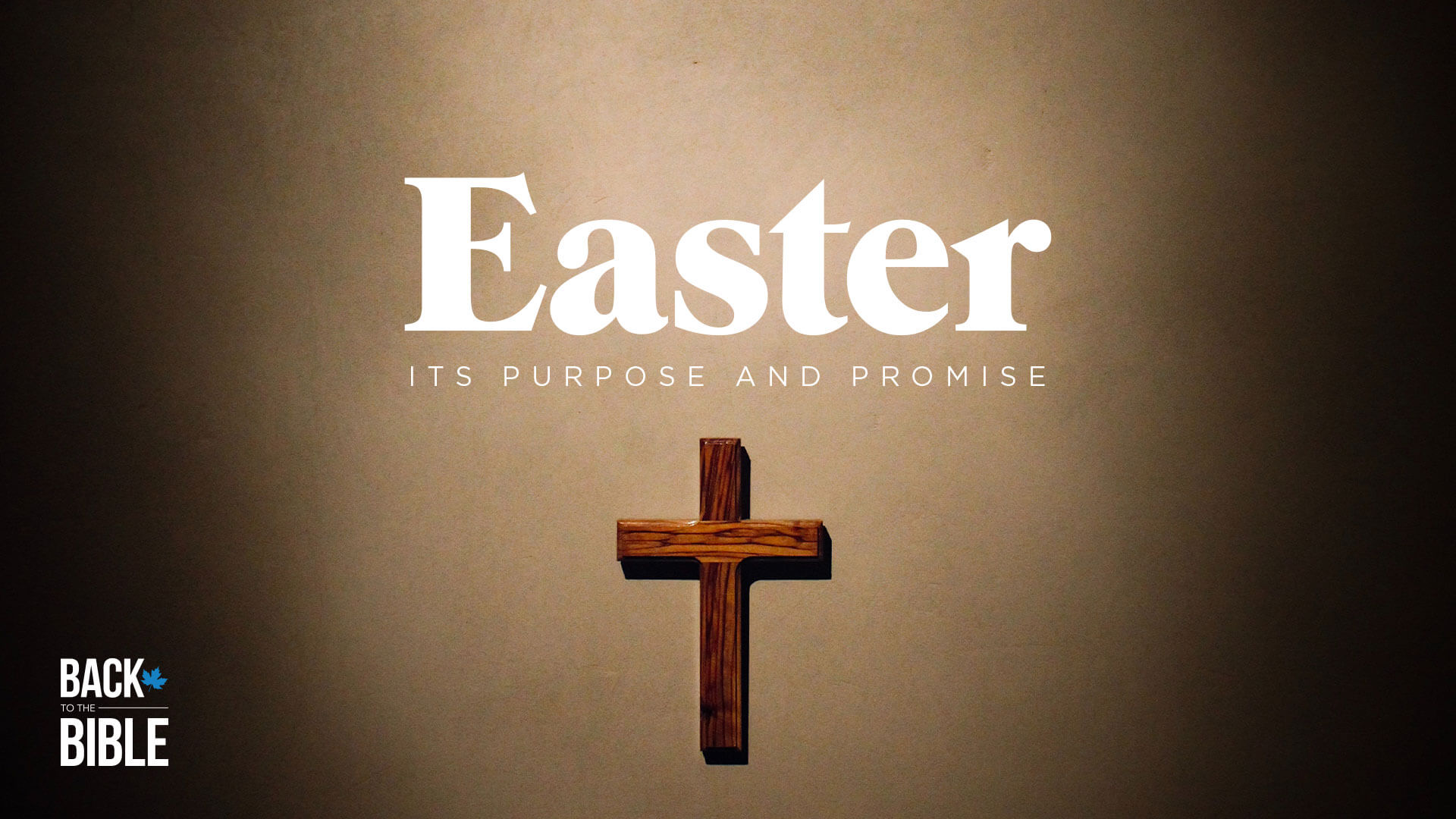 Easter - Its Purpose and Promise