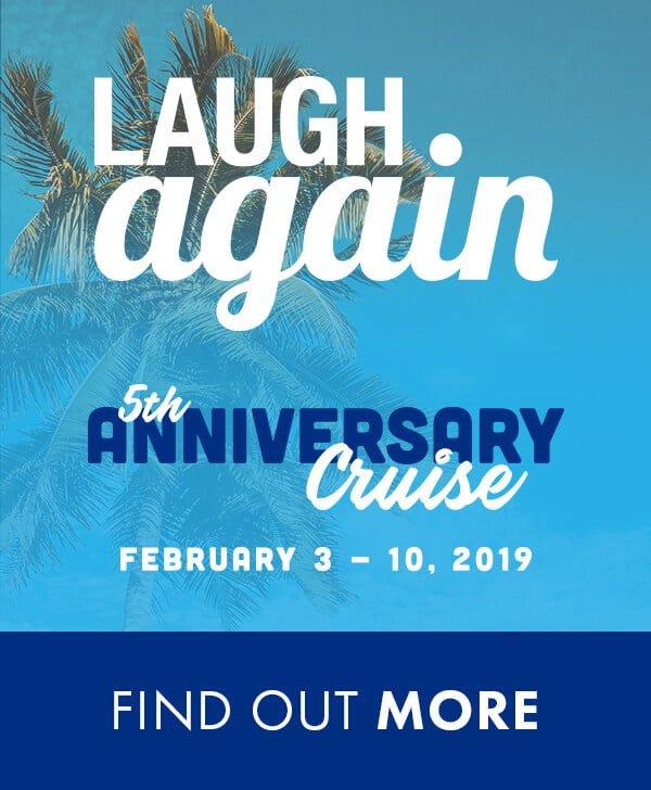 Laugh Again Cruise