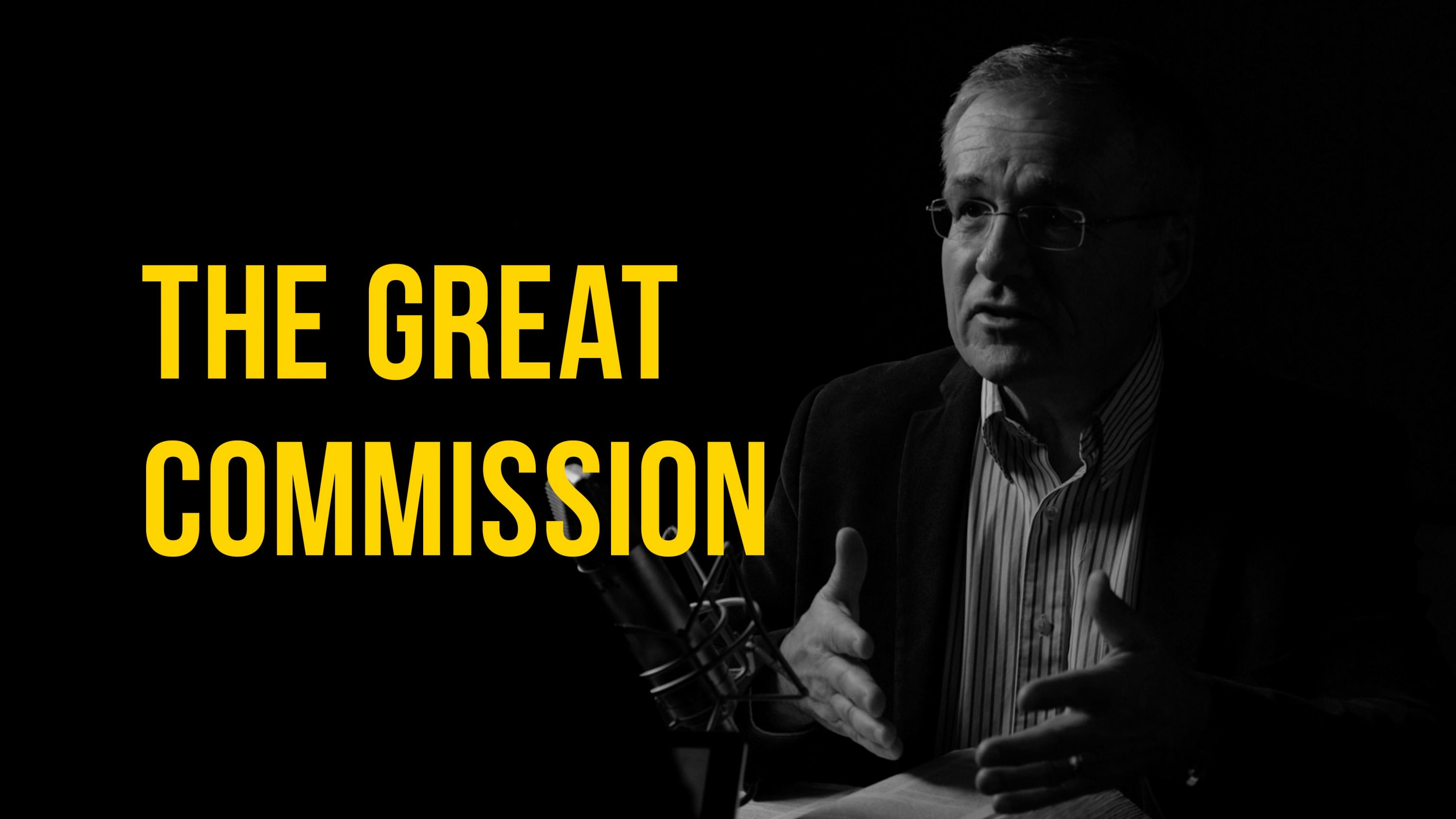 Truth + Life Today | The Great Commission