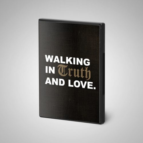 walking-in-truth-and-love